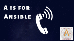 Pure Fiction But We Wish It Was Real: A is for Ansible
