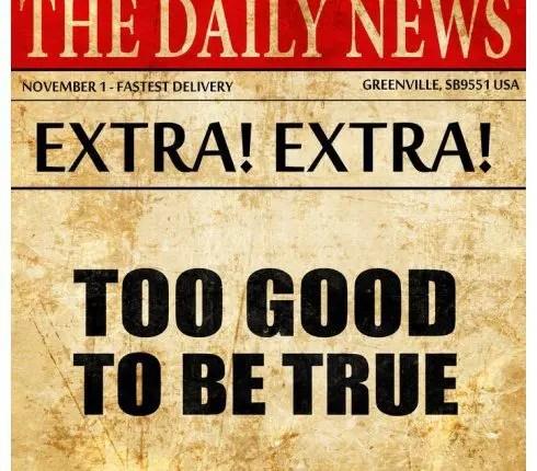 blog de imágenes de la partida de noticias que lee demasiado bueno para ser verdad