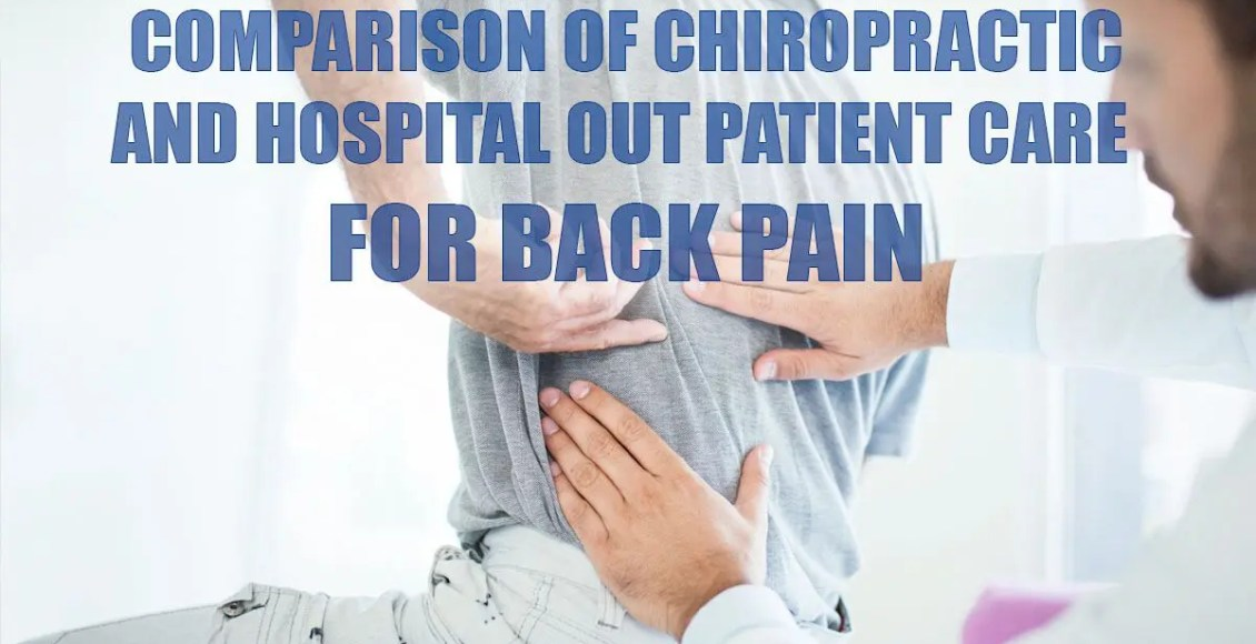 Comparison of Chiropractic & Hospital Outpatient Care for Back Pain Cover Image