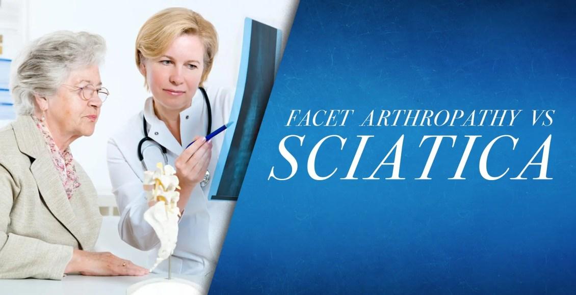 Facet Arthorpathy vs Sciatica | El Paso, TX Chiropractor