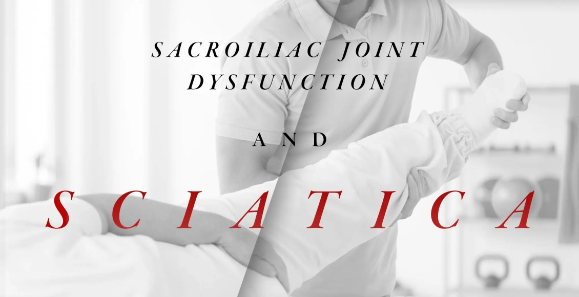 Disfunción de la articulación sacroilíaca y ciática | El Paso, TX Quiropráctico