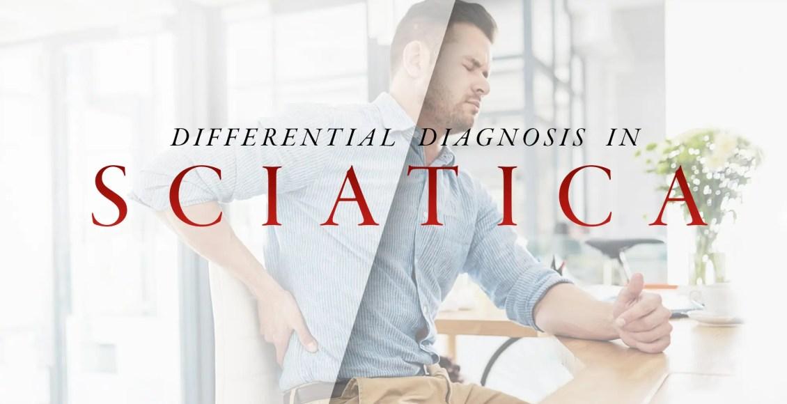Differential Diagnosis in Sciatica Part 2 | El Paso, TX Chiropractor