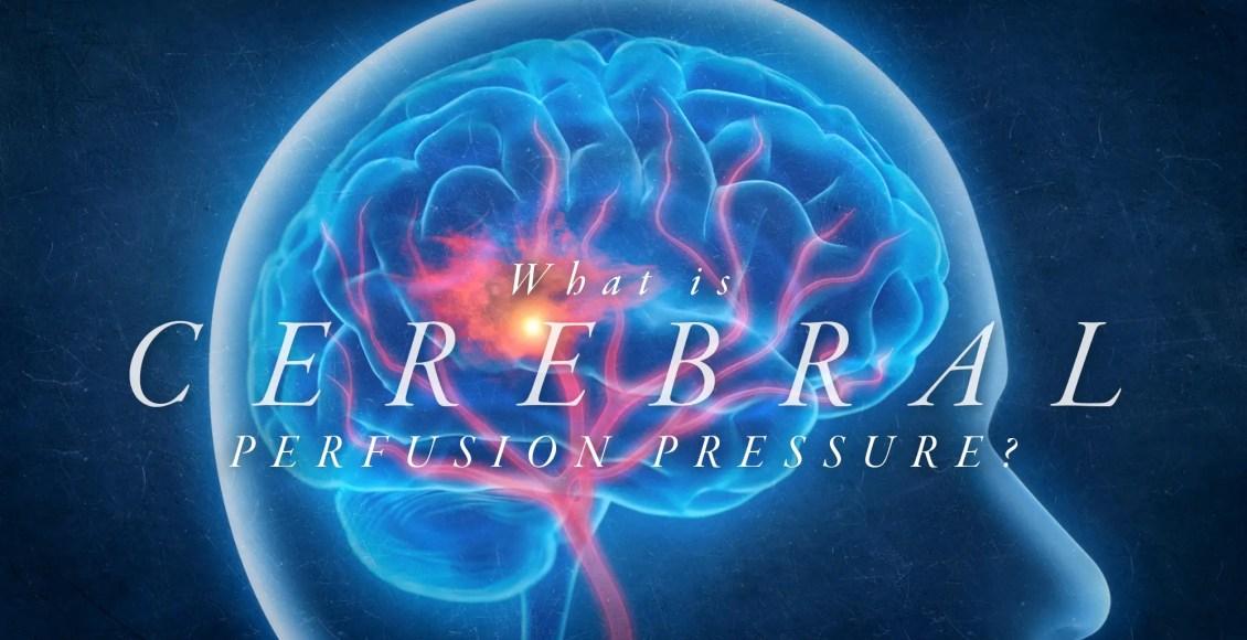 ¿Qué es la presión de perfusión cerebral? El   El Paso, TX Quiropráctico