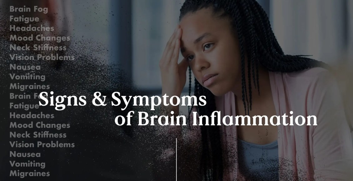 Signs and Symptoms of Brain Inflammation | El Paso, TX Chiropractor