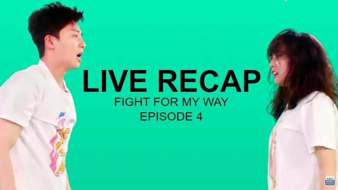 쌈 마이웨이 Live recap episode 4