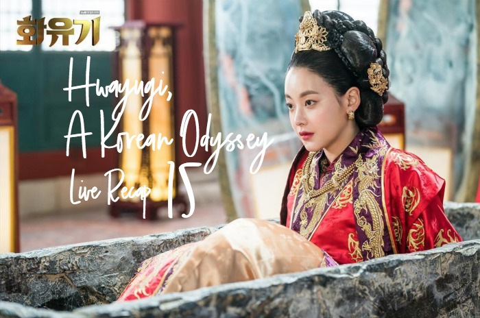 Live recap for Hwayugi, A Korean Odyssey episode 15