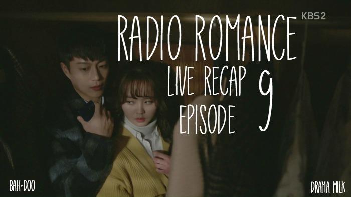 Live Recap for the Kdrama Radio Romance, episode 9