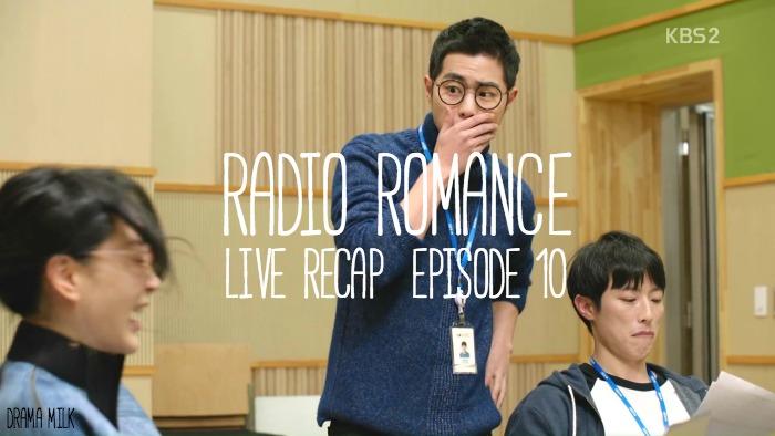 Live Recap for the Kdrama Radio Romance, episode 10