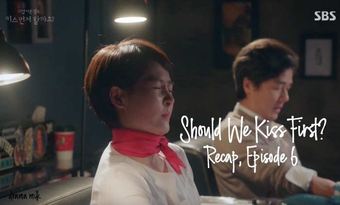 Recap for the Kdrama Should We Kiss First episodes 5 and 6