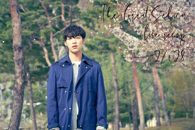 Live Recap for the Korean Drama The Great Seducer / Tempted, episode 27 and 28
