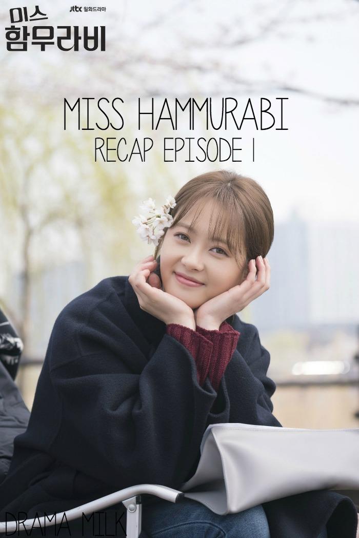 Miss Hammurabi Episode 1 Korean Drama recap starring Go Ara, Kim Myung-soo, and Sung Dong-il
