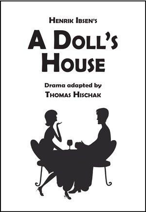 Ibsen's A Doll's House by Hischak (Full-length Play)