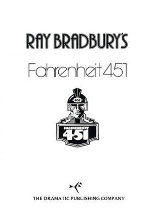 Fahrenheit 451 by Ray Bradbury (Full-length Play)