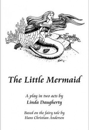 The Little Mermaid by Daugherty (Full-length Play)