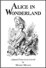 Carroll's Alice in Wonderland by Chorpenning (Full-length