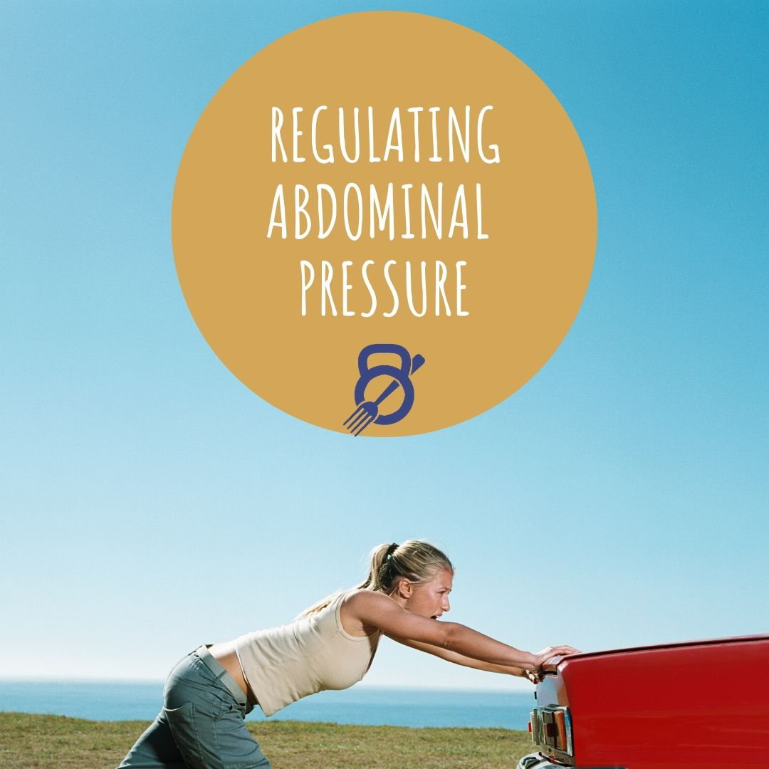 Regulating Abdominal Pressure
