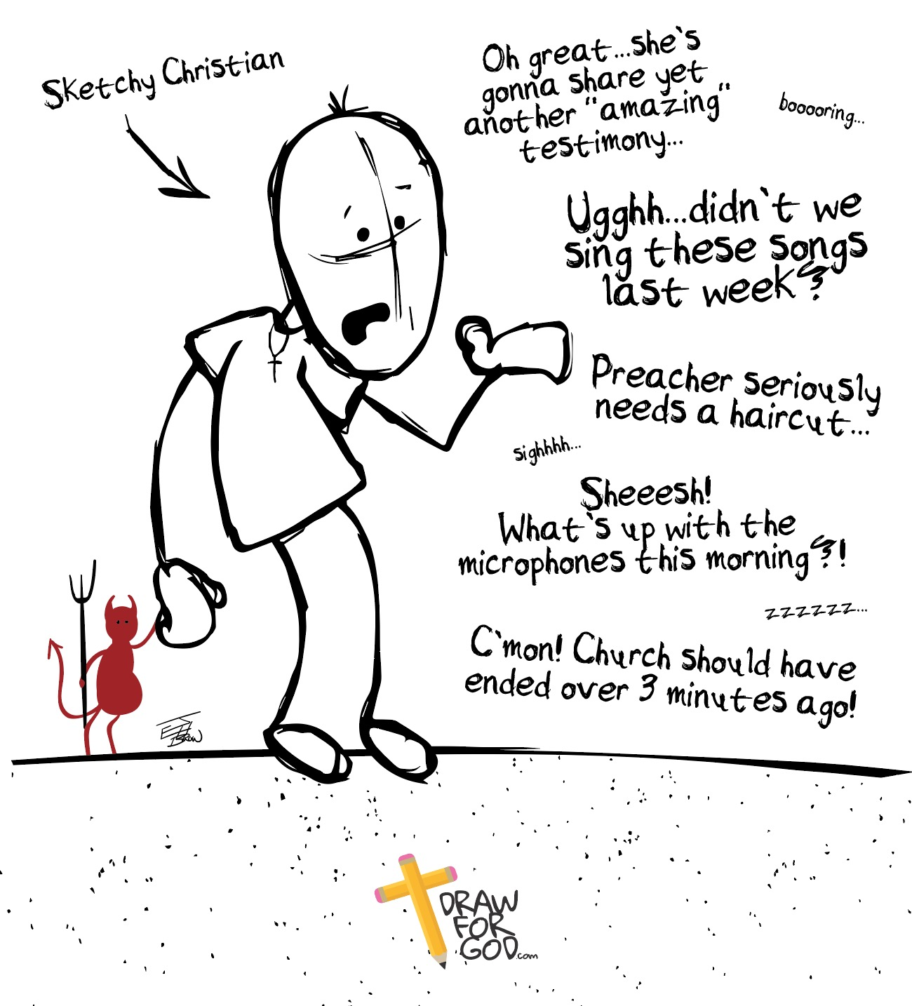 Sketchy Christian: Don't Let The Devil Go To Church With