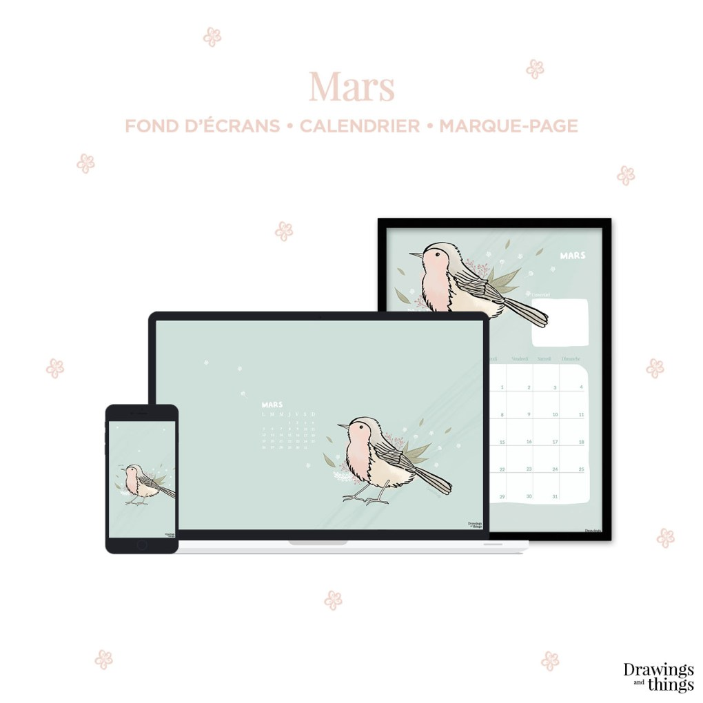 Printables et Wallpaper de Mars 2018 à télécharger sur Drawings and things