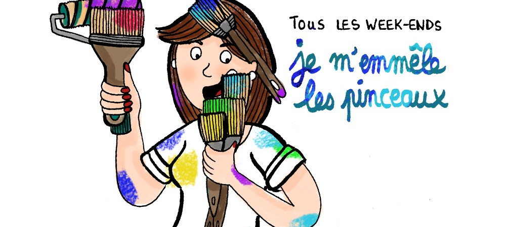 Tous les week-ends je m'emmeler les pinceaux - Illustration by Drawingsandthings