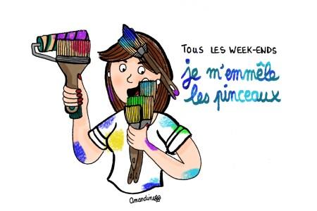 Tous les week-ends je m'emmeler les pinceaux - Illustration by Drawingsandthings