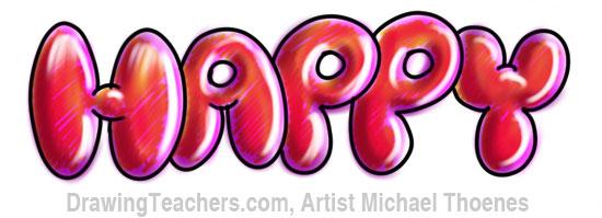 Bubble Letters HAPPY In Bubble Style Graffiti Letters