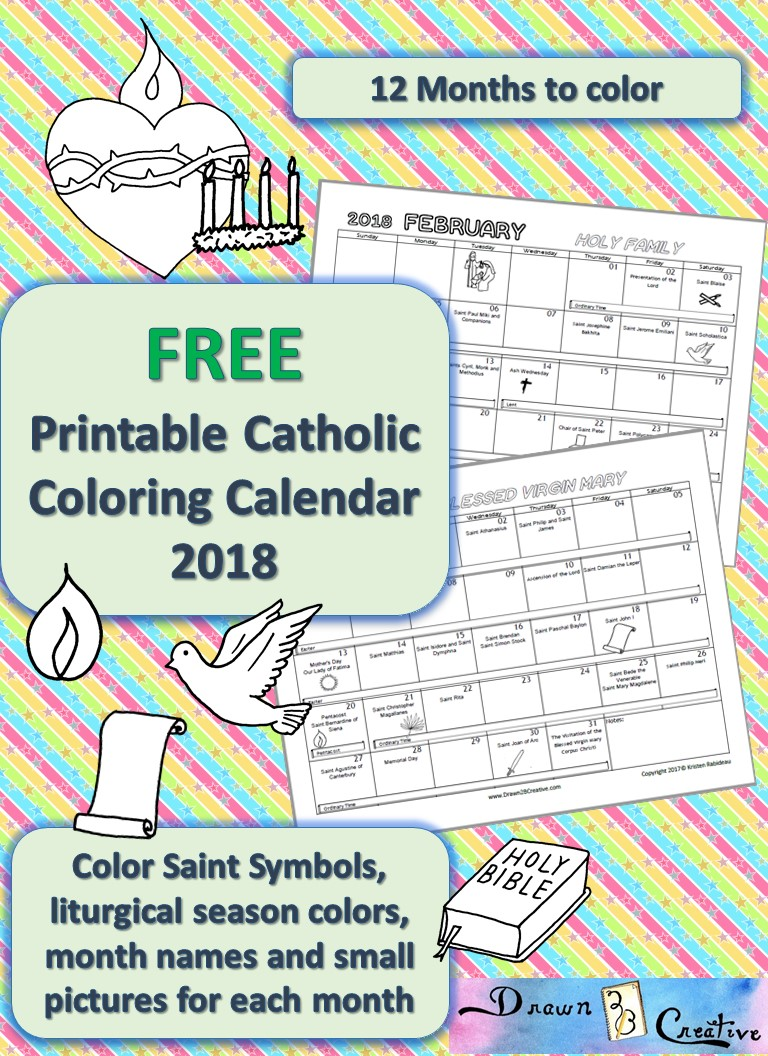 back by popular demand is my printable catholic calendar to color i had several requests for this again for the 2018 calendar year that i couldnt say no