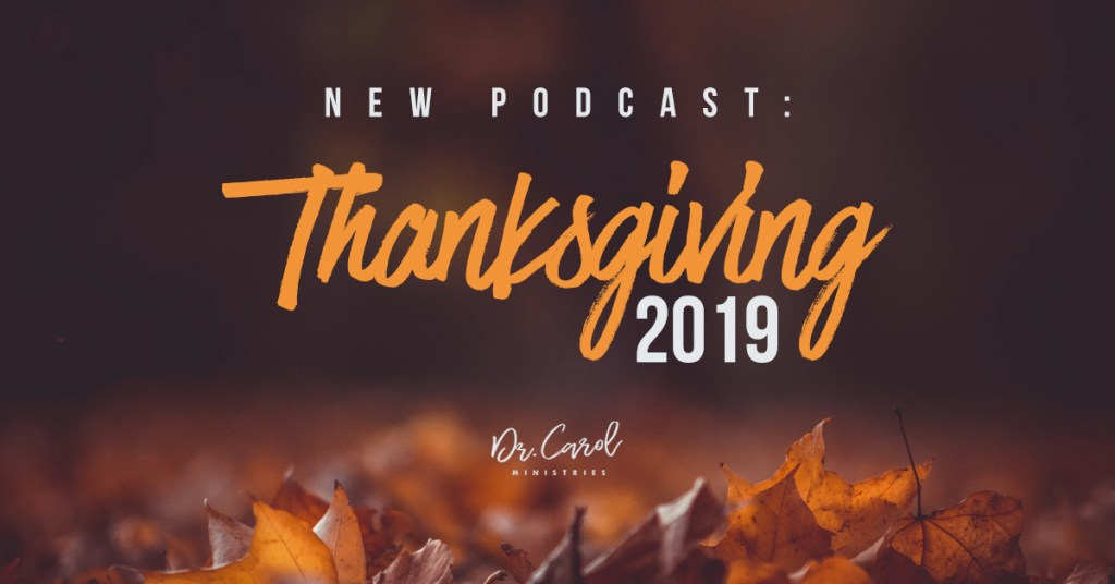 Thanksgiving–Even When Things Aren't So Perfect