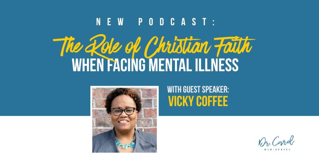 The Role of Christian Faith when Facing Mental Illness