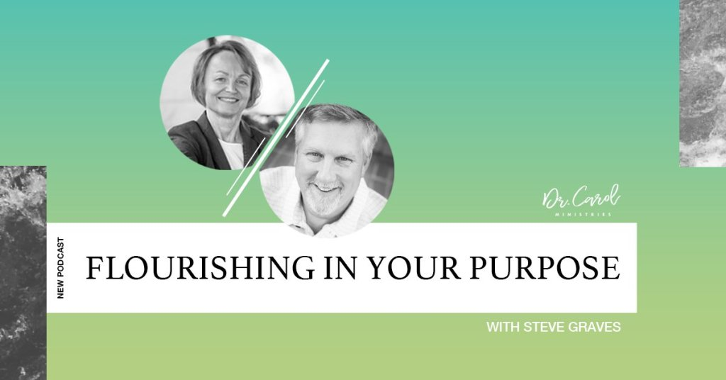 Flourishing in Your God-Given Purpose