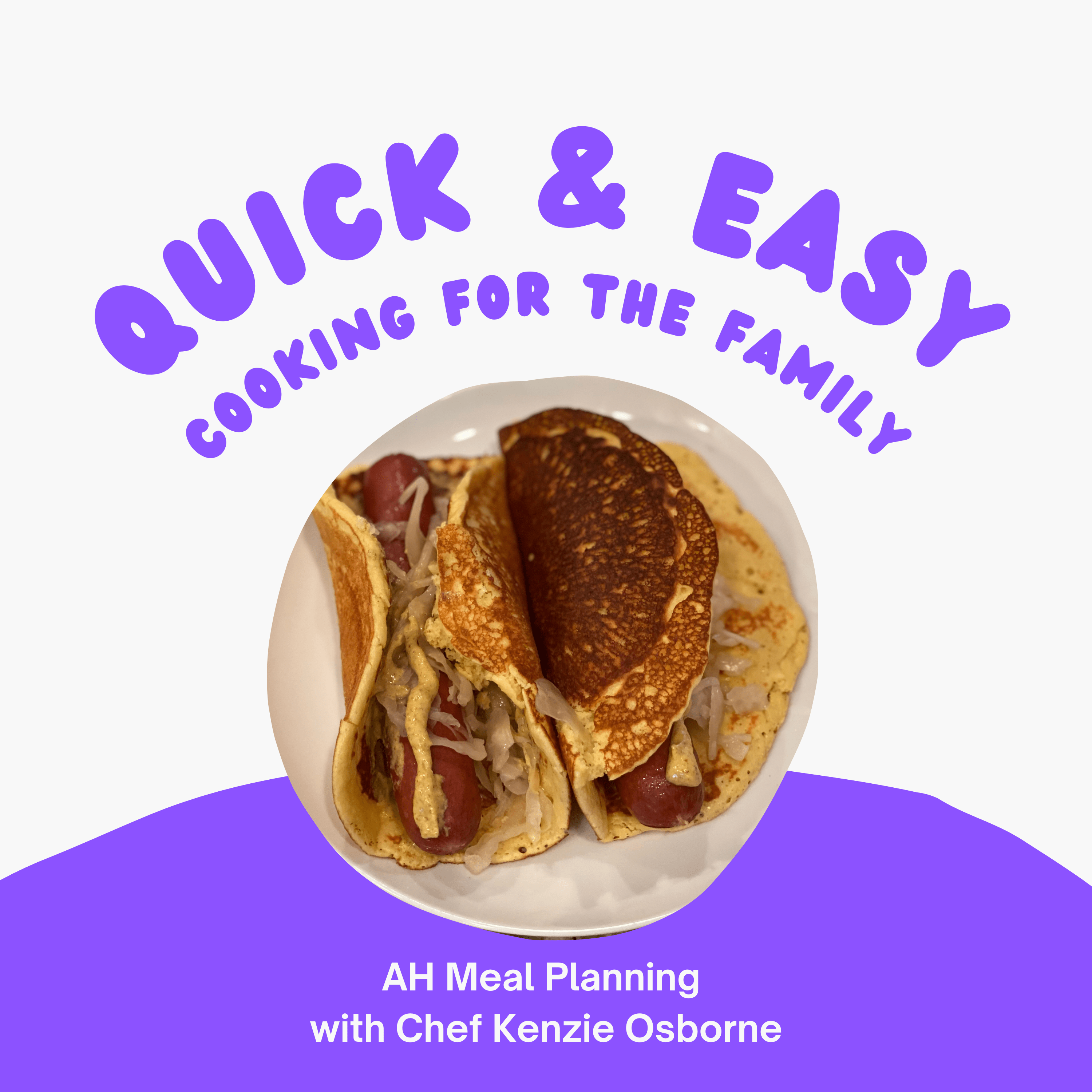 Quick and Easy Cooking for the Family