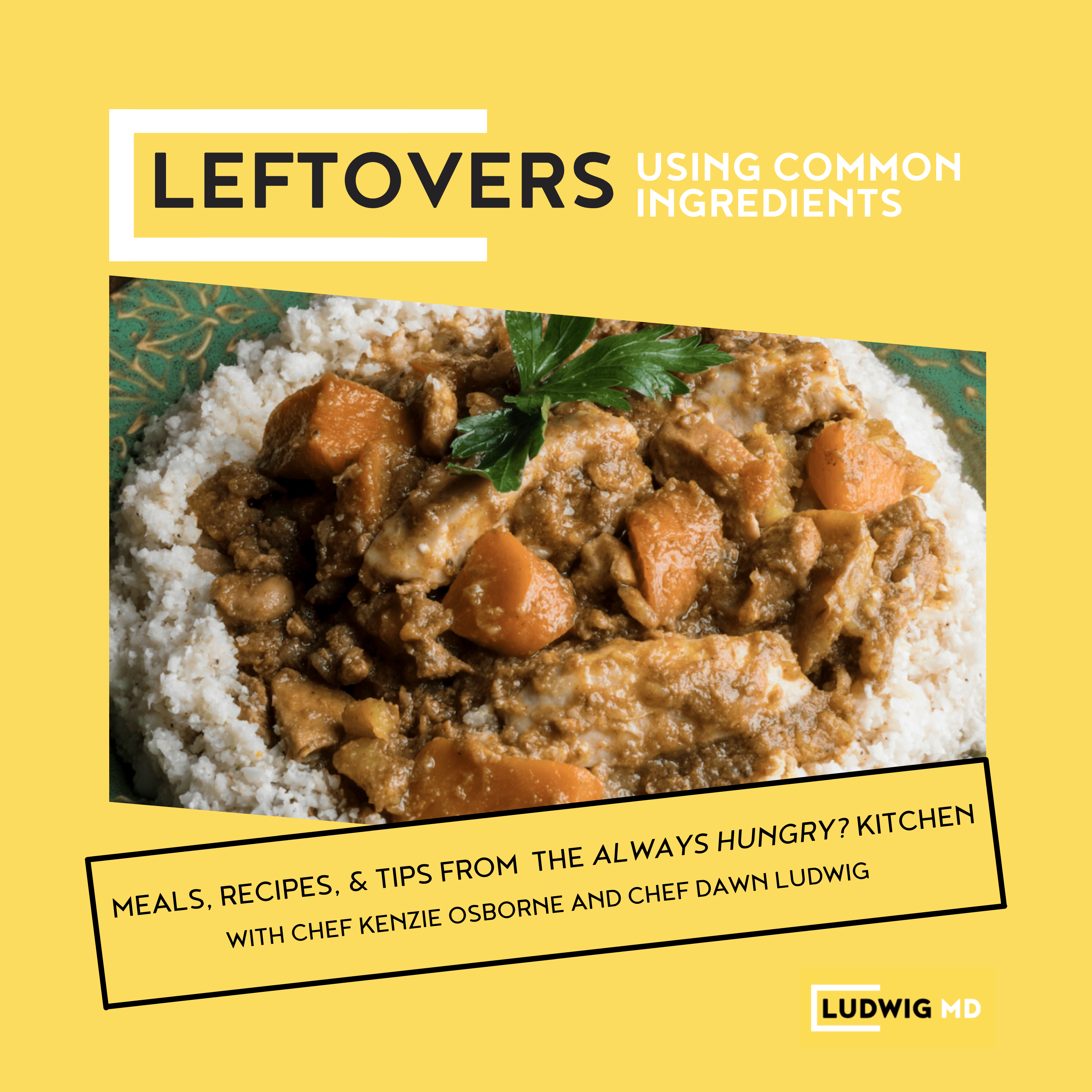 Leftovers with Common Ingredients meals Class Thumbnail