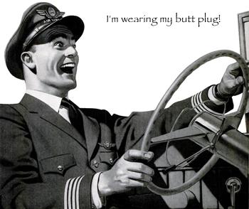 i'm wearing my butt plug