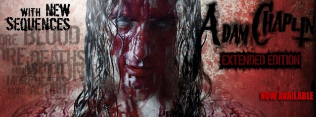 Adam Chaplin Extended Edition - Adam Chaplin Extended Edition Teases More Blood, More Action