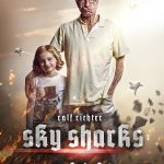 sky sharks 7 - Sky Sharks Releases a Promo Trailer, But the Movie Needs Your Help