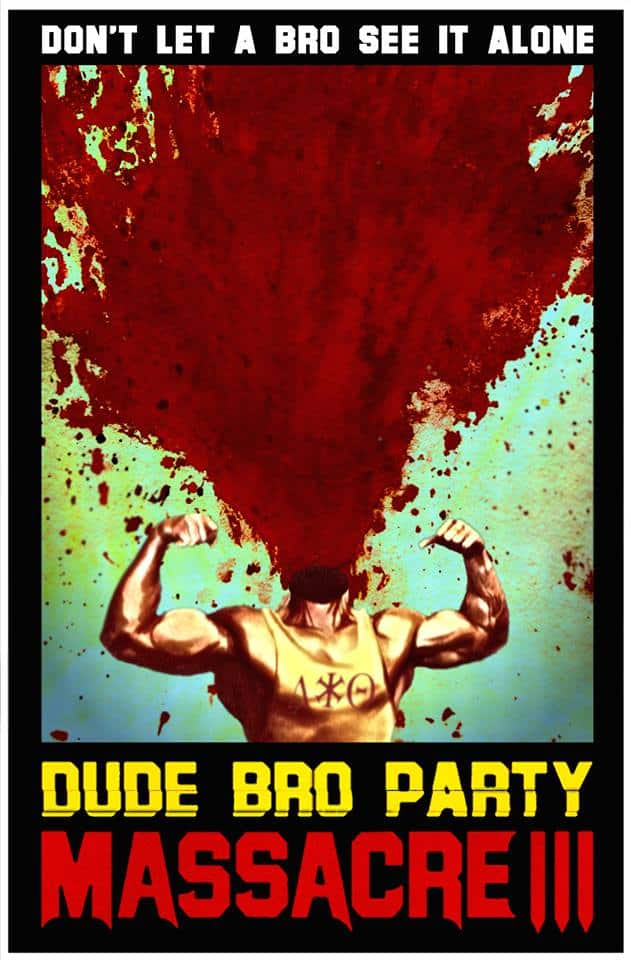 dudebropartymassacreiii - New Trailer for Dude Bro Party Massacre III Promises a Rager of a Horror Comedy