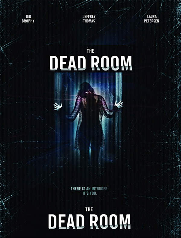 the dead room - The Dead Room Releases a Trailer and Poster