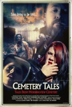 cemetery tales 203x300 - Cemetery Tales: Tales from Morningview Cemetery (2016)