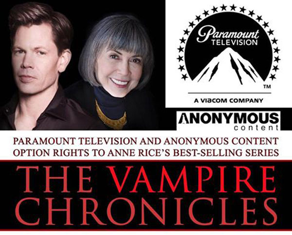 vampchronicles paramount - Anne Rice's The Vampire Chronicles Optioned by Paramount Television and Anonymous Content