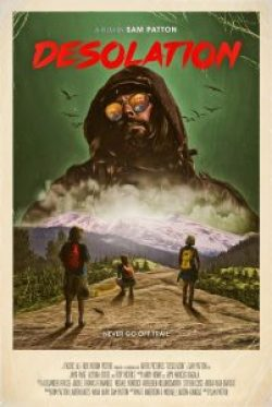 desolation poster 201x300 - Desolation Review: Campers + Lunatic = Simplicity; But That's Not Always a Better Product