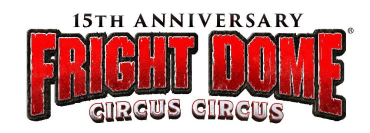 FrightDome 15Anniversary - Event Report: Dread Central visits Las Vegas for Fright Dome 2017
