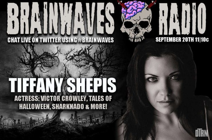 brainwaves shepis - TONIGHT! #Brainwaves Episode 60: Actress Tiffany Shepis - Victor Crowley, Tales of Halloween, Sharknado and More!