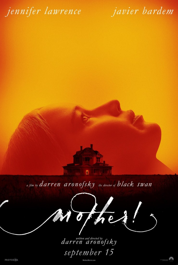 Mother New Poster Film 2017 - Read Darren Aronofsky's Screenplay for mother!