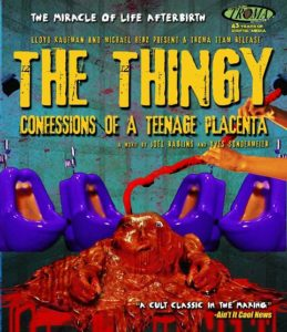 Thingy The Confessions Of A Teenage Placenta 2013 259x300 - DVD and Blu-ray Releases: November 14, 2017