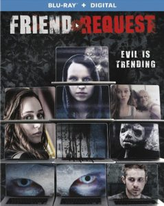 Friend Request 2017 239x300 - DVD and Blu-ray Releases: January 9, 2018