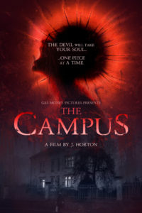the campus poster 1200x1800 200x300 - Exclusive: Trailer, Photos, and Release Dates for J. Horton's The Campus