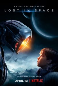 LostInSpace 203x300 - Danger, Will Robinson! Netflix's Lost in Space Reboot Gets Trailer and Poster