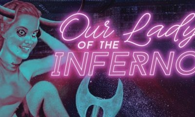 ourladyoftheinfernobanner - Fangoria Releasing OUR LADY OF THE INFERNO Under Fangoria Presents Label