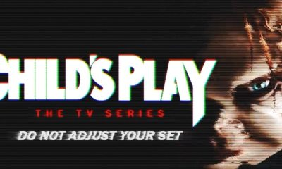 Childs Play The TV Series - CHILD'S PLAY: TV SERIES Features Whole New World & New Characters