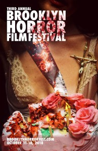 Brooklyn Horror 2018 Poster Web 194x300 - BHFF 2018: First Wave For Brooklyn's Finest Horror Festival Announced