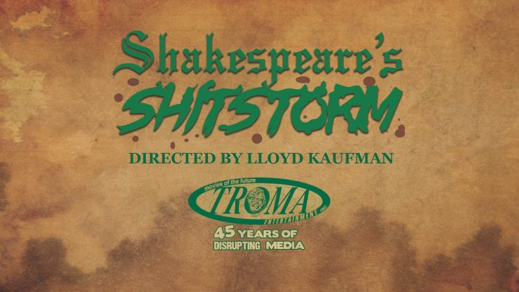 Shitstorm Title Cardv6 - Exclusive Trailer For Troma's SHAKESPEARE'S SHITSTORM